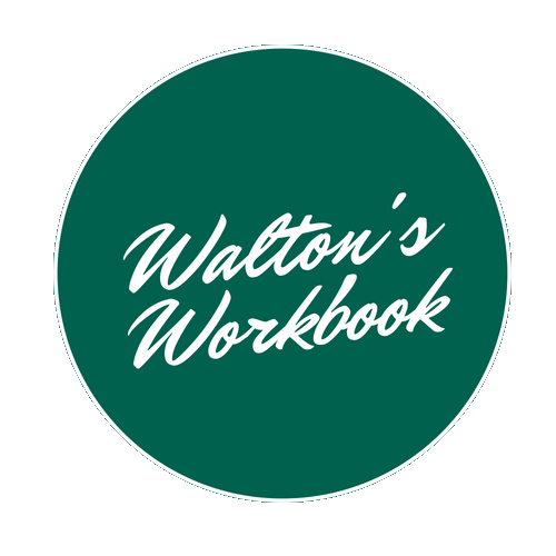 The Walton's Workbook
